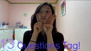 13 Questions Tag!