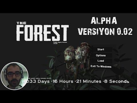 VERSIYON 0.02!!! The Forest ★ BÖLÜM 1 ★ Türkçe