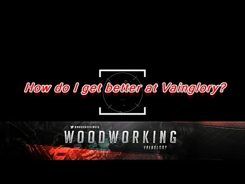 How to get better at Vainglory