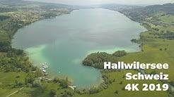 Hallwilersee - 2019 4K  - Top Ausflugsziele Schweiz