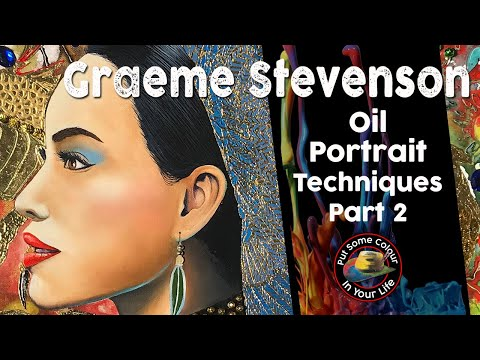 Oil Portrait Painting Step By Step - Part 2 with Graeme Stevenson | Colour In Your Life