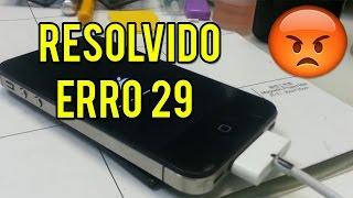 (Resolvido) ERRO 29 Na Restauração do Iphone 4S,5,5c e 5s