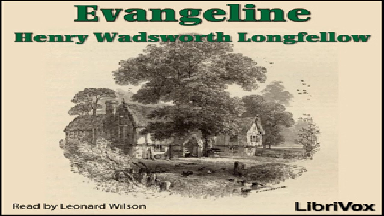 evangeline poem audio