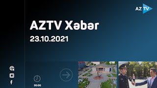 AZTV Xəbər 20:00  - 23.10.2021