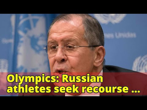Olympics: Russian athletes seek recourse at sports court over doping bans