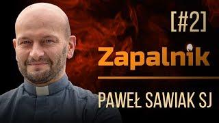 Letni, Wierzący i Ateiści | Paweł Sawiak SJ | Zapalnik [#2]