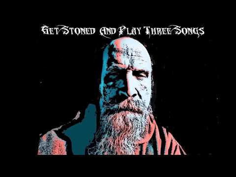 Get Stoned And Play Three Songs Episode 2