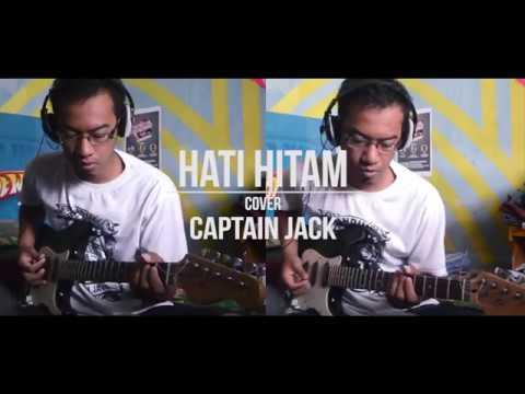 Captain Jack-Hati Hitam (Guitar Cover)