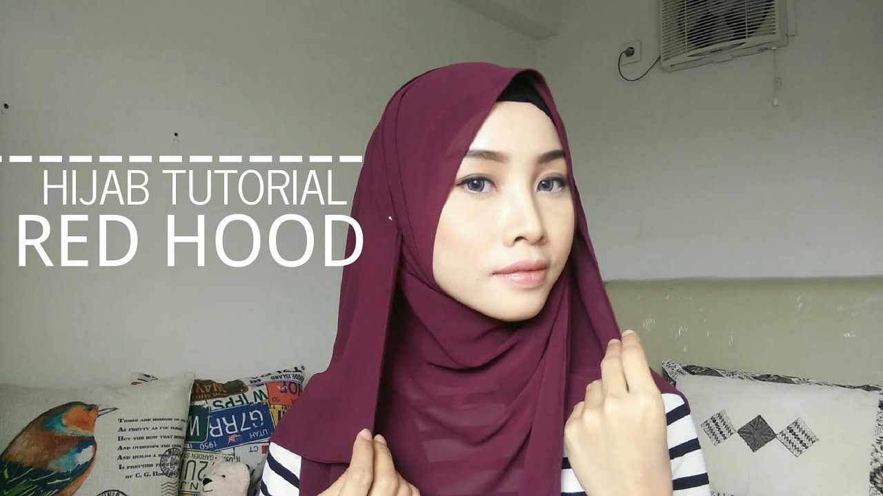 HIJAB TUTORIAL RED HOOD IRNA DEWI YouTube