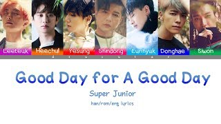 Super Junior - Good Day for a Good Day