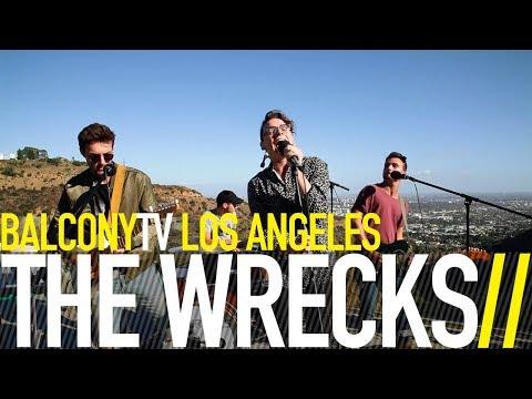 THE WRECKS - PANIC VERTIGO (BalconyTV)