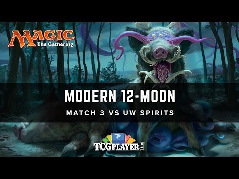 [MTG] Modern 12-Moon   Match 3 VS UW Spirits