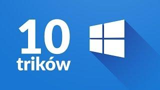 10 przydatnych trików dla zaawansowanych użytkowników Windowsa 10