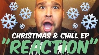 ARIANA GRANDE CHRISTMAS & CHILL EP [REACTION]