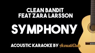 Clean Bandit - Symphony feat Zara Larsson (Acoustic Guitar Karaoke Backing Track Lyrics on Screen)