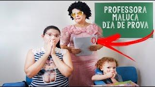 Brincando de Profesorra Maluca em Dia de Prova