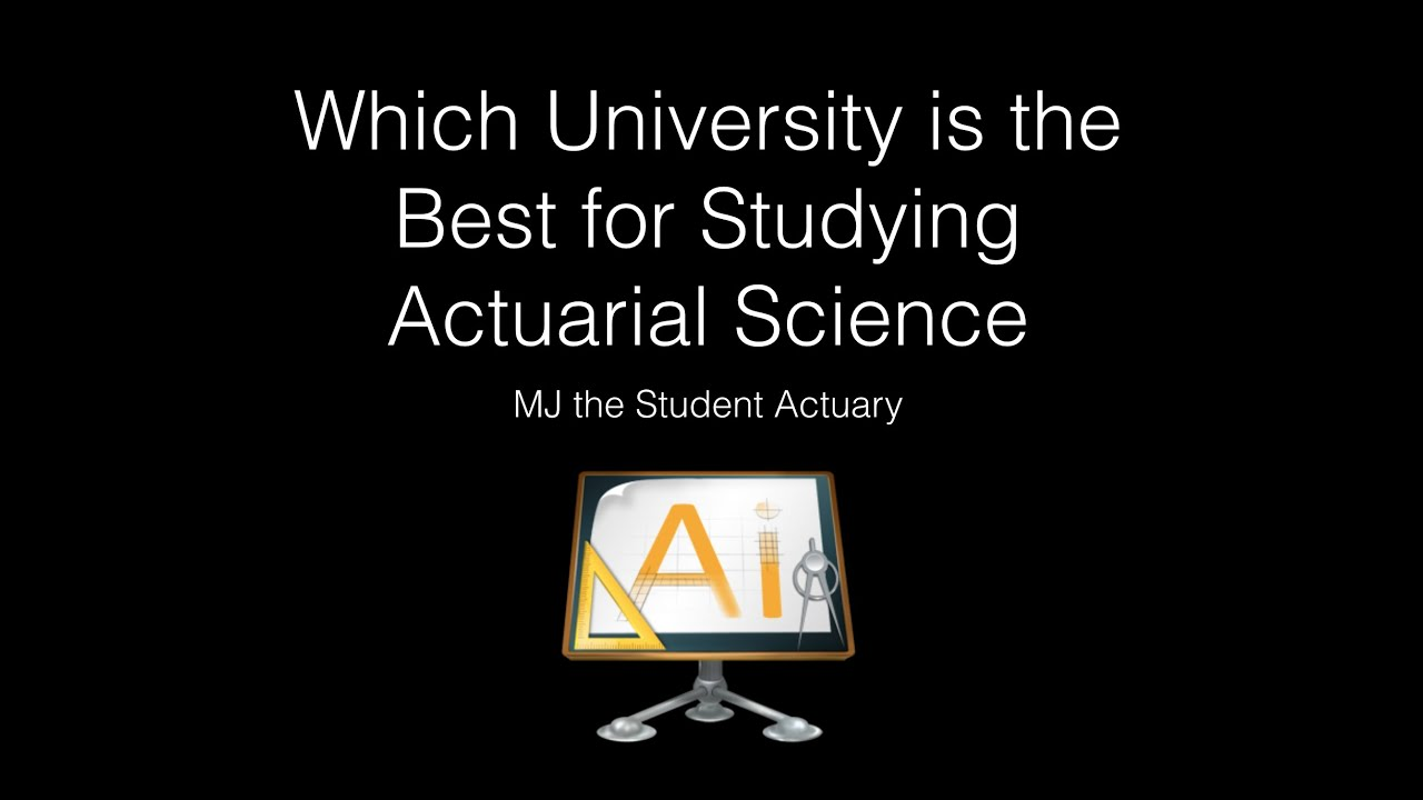 which university is the best for studying actuarial