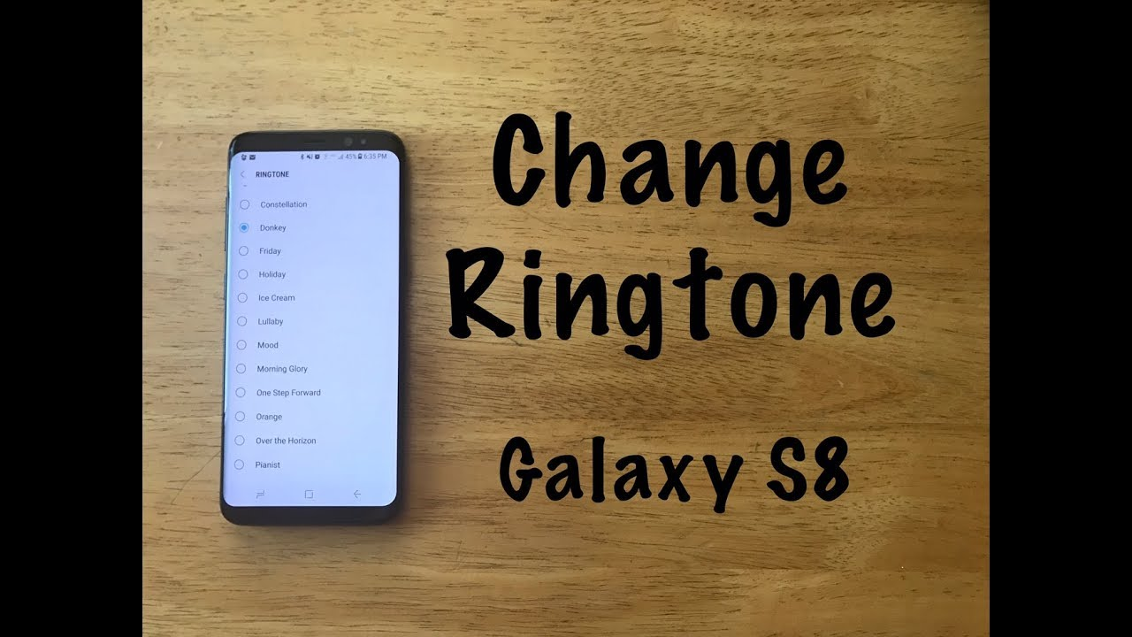 How to change ringtone Galaxy S8