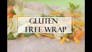 Nutritious Gluten Free Wraps in 10 Mins - Truweight Recipe