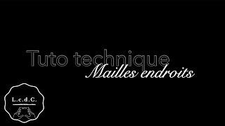 Tuto Tricot 2 : Mailles endroits