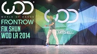 Fik-Shun | FRONTROW | World of Dance #WODLA