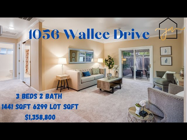 1056 Wallace Drive, San Jose CA 95120