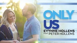 """Only Us"" from DEAR EVAN HANSEN performed by Evynne Hollens & Peter Hollens"