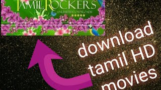 Download latest new Tamil movies free with your browser/easy steps/safe/ with 100% proof
