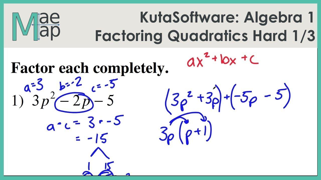 Kutasoftware Algebra 1 Factoring Quadratics Hard Part 1 Youtube