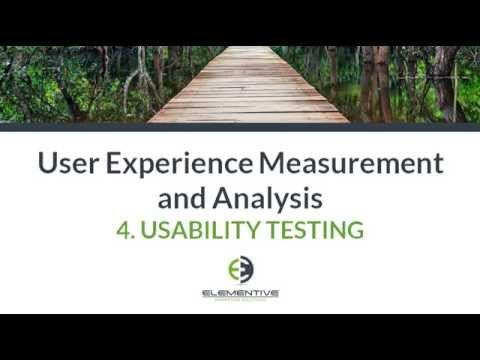User Experience Measurement and Analysis:  Usability Testing