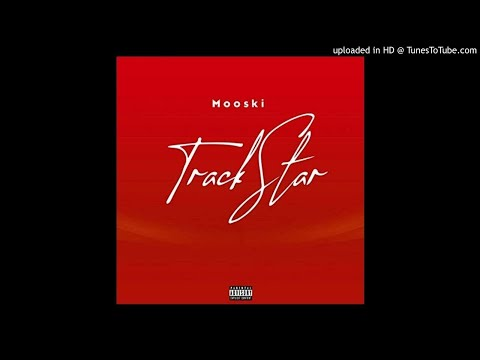 Mooski – Track Star (instrumental)