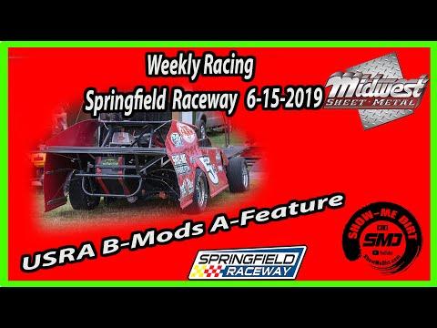 S03-E303 USRA B-Mods A-Feature Springfield Raceway 6-15-2019 #DirtTrackRacing