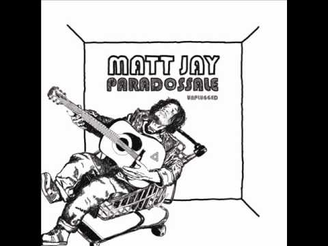 Matt Jay -Paradossale unplugged session full album