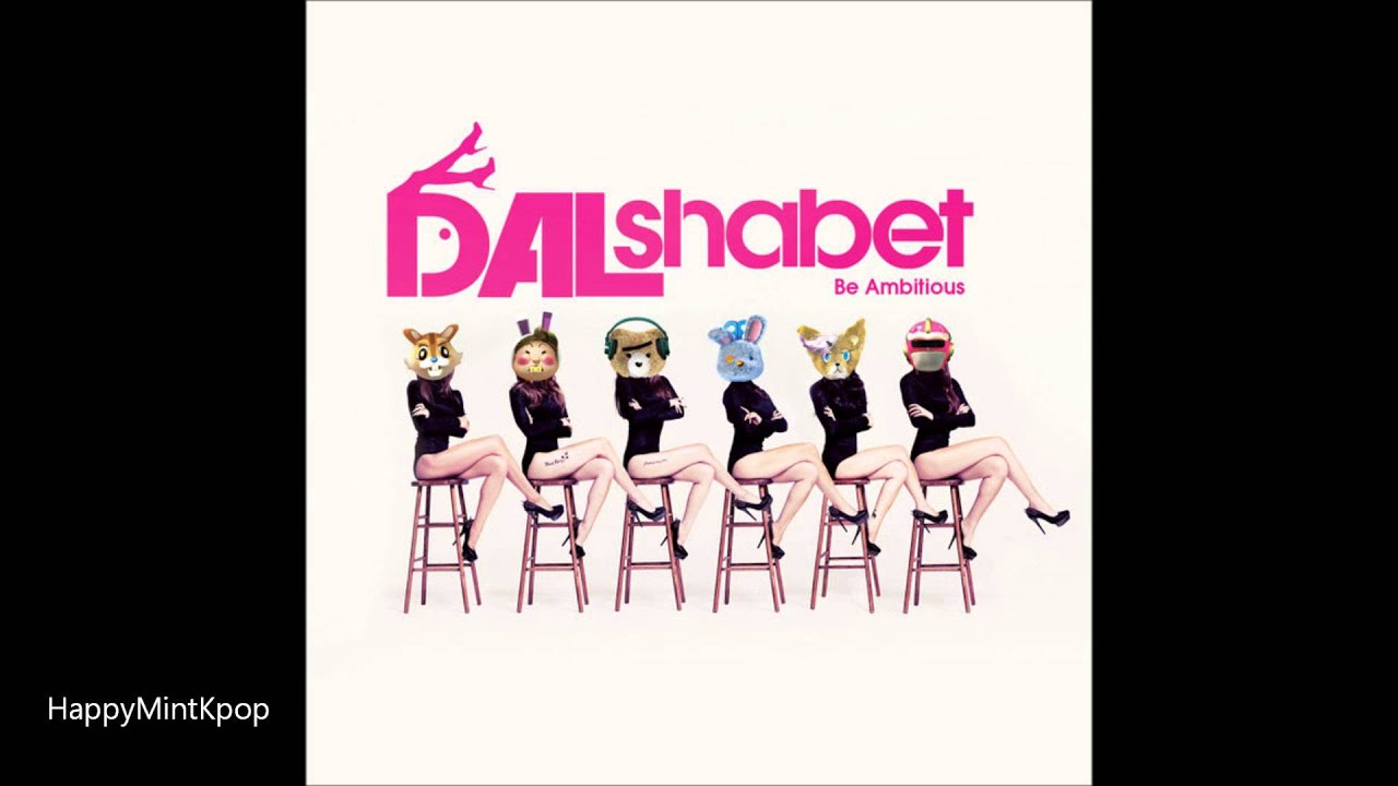Download [Full Audio/MP3 DL] DalShabet - Be Ambitious HD