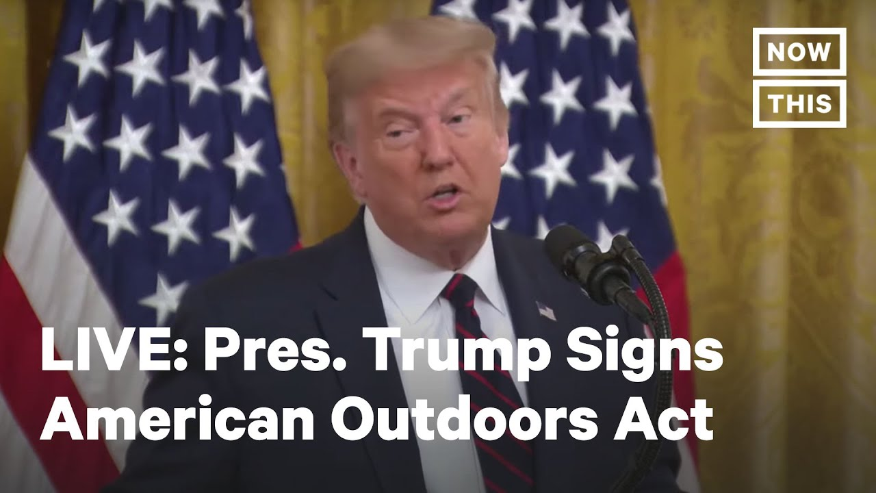 Donald Trump signs Great American Outdoors Act into law