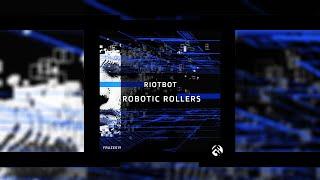 Riotbot - Screwdriver [FRAZE019]