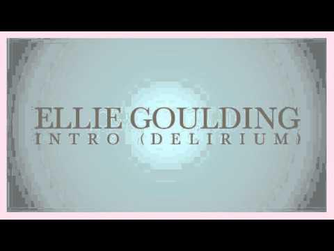 Ellie Goulding - Intro (Delirium) (snippet)