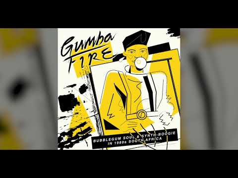 Gumba Fire - Bubblegum Soul & Synth Boogie in 1980s South Africa (Full Album)