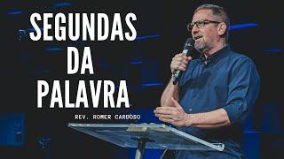 SEGUNDAS DA PALAVRA 21.12.20 | Rev Romer Cardoso (Retransmissão)