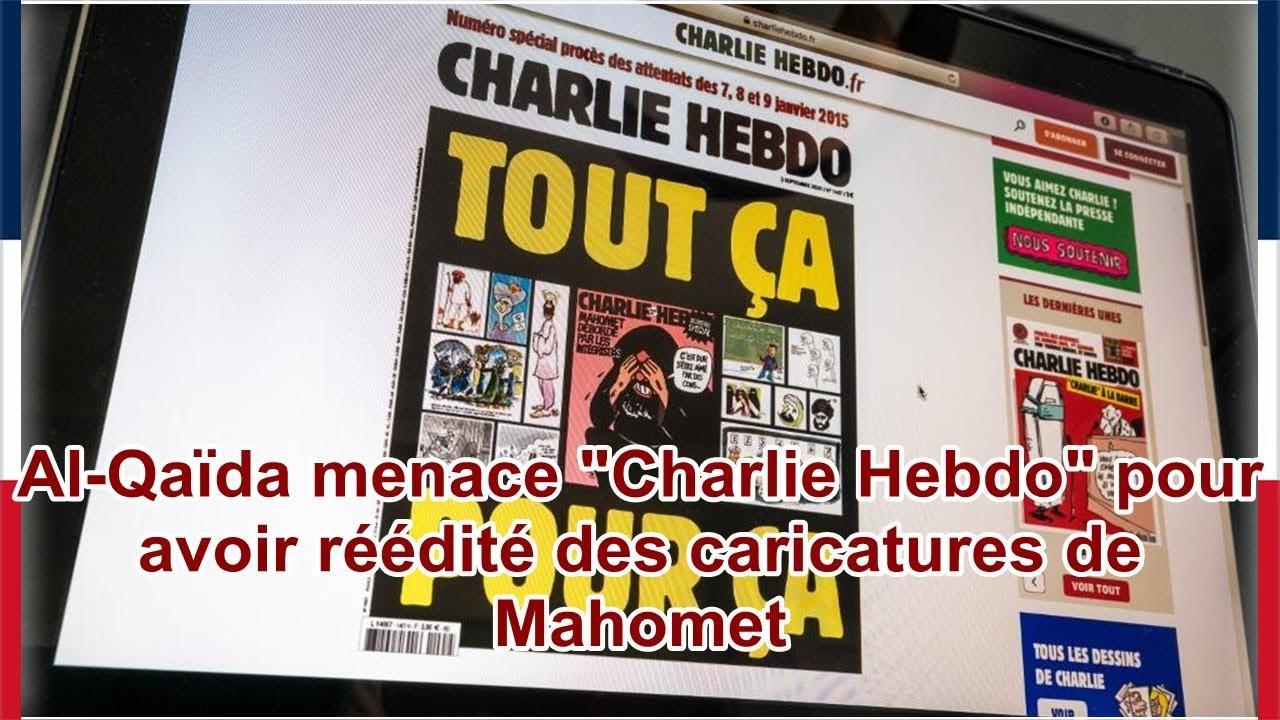 Al Qaida Menace Charlie Hebdo Pour Avoir Reedite Des Caricatures De Mahomet Youtube