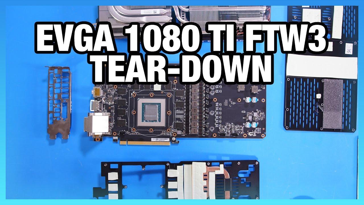 EVGA 1080 Ti FTW3 Tear-Down & Preliminary PCB Specs