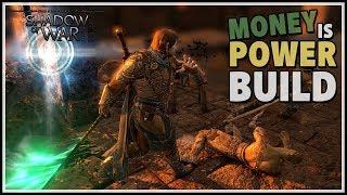 Money is Power Build - Treasure, Healing & High Damage | Shadow of War