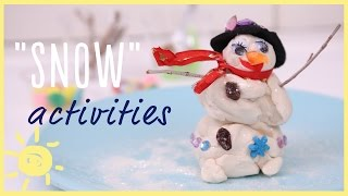 "PLAY | Indoor ""SNOW"" Activities!"