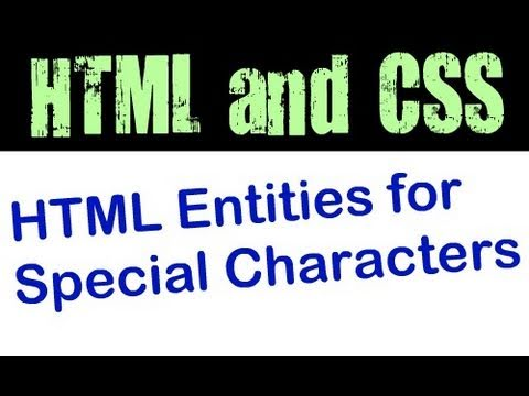 Use HTML Entities To Add Special Characters To Web Pages