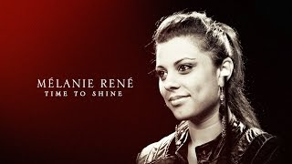 Mélanie René - « Time to Shine » (Video 2014)