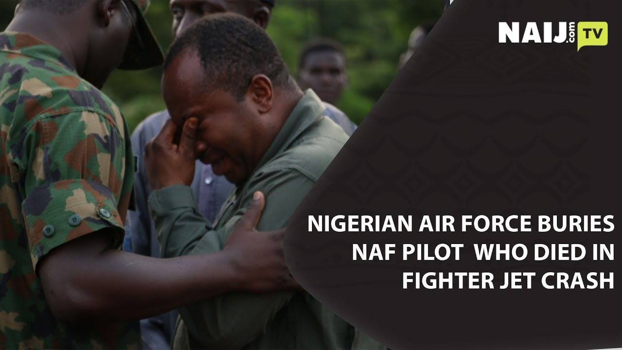Nigeria News Today: Nigerian Air Force Buries Pilot Who Died in a Crash | Legit TV
