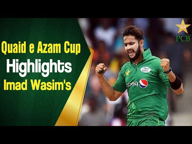Quaid e Azam Cup One Day 2018/19 - Highlights | Imad Wasim's 104 off 118 against Peshawar