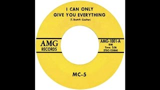 MC-5 – I Can Only Give You Everything / One Of The Guys AMG Records...