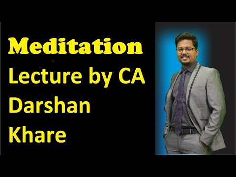 Meditation For Every One & How Mind works & Control Challanges