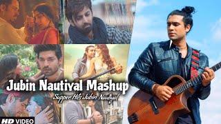 Jubin Nautiyal Mashup 2021 | Best Of Jubin Nautiyal | Jubin Nautiyal Songs | Find Out Think